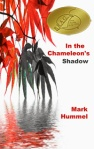 In the Chameleon's Shadow