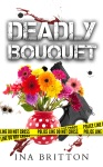 Deadly Bouquet