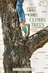 The Girl Climbs Trees