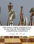 Advance_Chess_Inferential_Analysis_Of_Distributive_Cognitive_Logistics